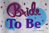 BRIDE TO BE 3'X5' FLAG