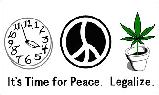Its Time for Peace Legalize flag
